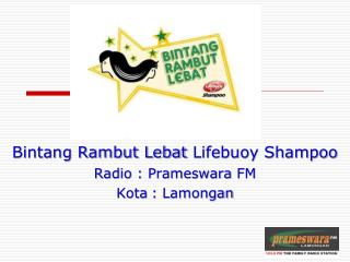 Radio :  Prameswara  FM Kota:  Lamongan