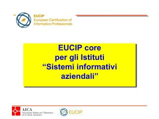 """EUCIP core per gli Istituti  """"Sistemi informativi aziendali"""""""