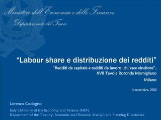 Lorenzo Codogno  Italy's Ministry of the Economy and Finance (MEF)