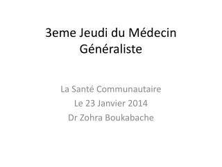 3eme Jeudi du Médecin Généraliste