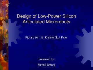 Design of Low-Power Silicon Articulated Microrobots