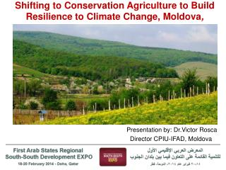 Shifting to Conservation Agriculture to Build Resilience to Climate Change, Moldova ,