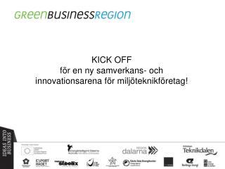 KICK OFF  för en ny samverkans- och  innovationsarena för miljöteknikföretag!