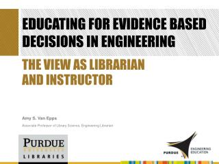 Educating for evidence based decisions in engineering