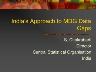 India's Approach to MDG Data Gaps