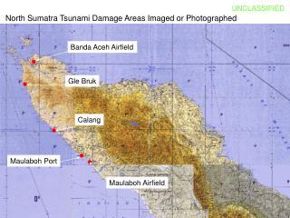 North Sumatra Tsunami Damage Areas Imaged or Photographed