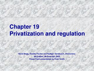 Chapter 19 Privatization and regulation