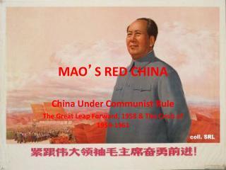 MAO ' S RED CHINA