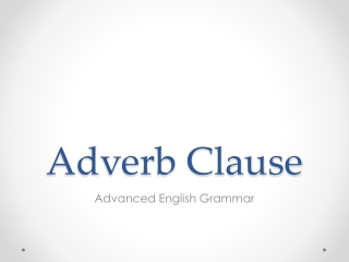 Adverb Clause