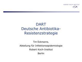 DART Deutsche Antibiotika-Resistenzstrategie