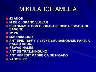 MIKULARCH AMELIA