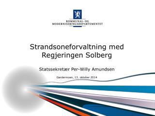 Strandsoneforvaltning med Regjeringen Solberg