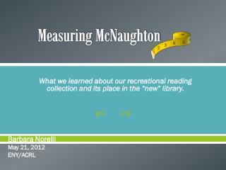Measuring McNaughton