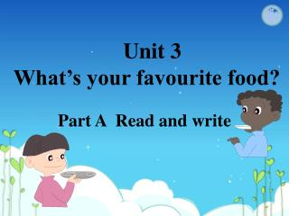 Unit 3  What's your favourite food?