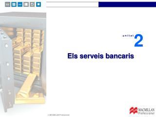 Els serveis bancaris