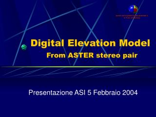 Digital Elevation Model From ASTER stereo pair