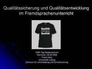 Qualitätssicherung und Qualitätsentwicklung  im Fremdsprachenunterricht