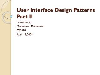 User Interface Design  Patterns Part II