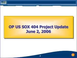 OP US SOX 404 Project Update June 2, 2006