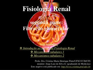 Fisiologia Renal segunda parte: Filtração glomerular