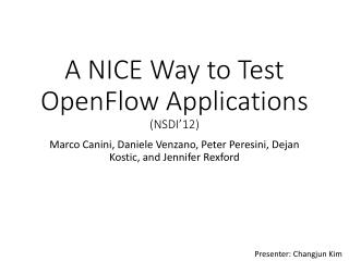 A NICE Way to Test  OpenFlow  Applications (NSDI�12)