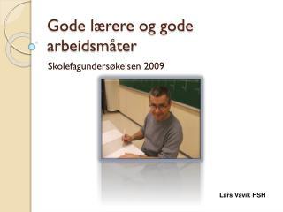 Gode lærere og gode arbeidsmåter
