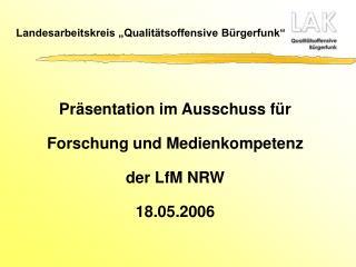 "Landesarbeitskreis ""Qualitätsoffensive Bürgerfunk"""
