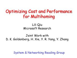 Optimizing Cost and Performance for Multihoming