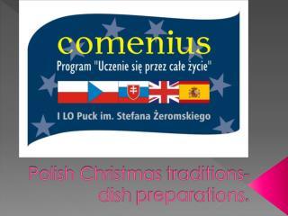 Polish Christmas  traditions -         dish  prepar ations .