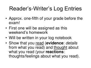 Reader's-Writer's Log Entries