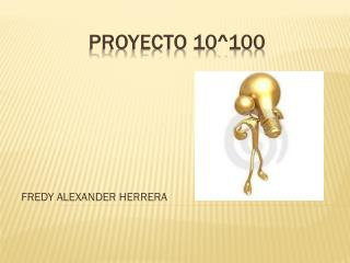 PROYECTO 10^100