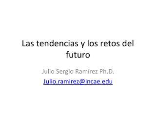Las tendencias y los retos del futuro