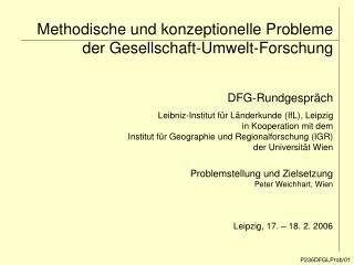 Methodische und konzeptionelle Probleme der Gesellschaft-Umwelt-Forschung