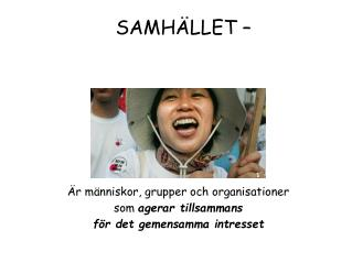 SAMH�LLET �
