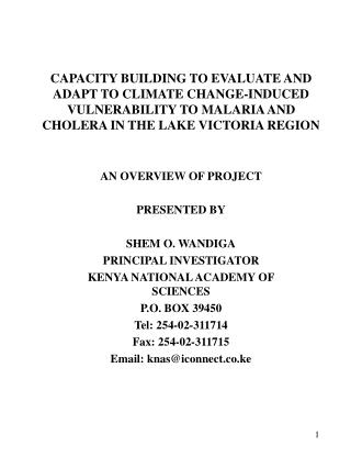 CAPACITY BUILDING TO EVALUATE AND ADAPT TO CLIMATE CHANGE-INDUCED VULNERABILITY TO MALARIA AND CHOLERA IN THE LAKE VICTO