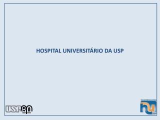 HOSPITAL UNIVERSITÁRIO DA USP