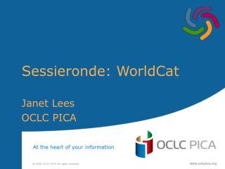 Sessieronde: WorldCat