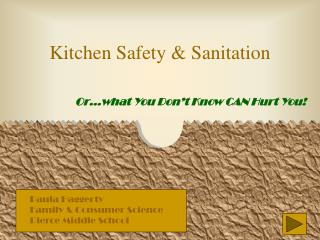 Kitchen Safety  Sanitation