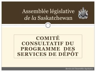 Assemblée législative de la  Saskatchewan