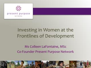 Investing in Women at the Frontlines of Development
