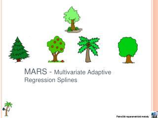MARS -  Multivariate Adaptive Regression Splines