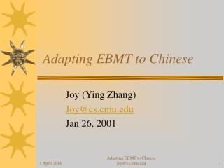 Adapting EBMT to Chinese