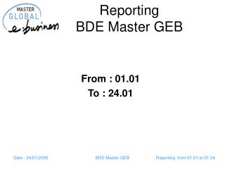 Reporting  BDE Master GEB