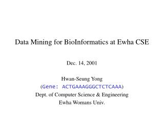 Data Mining for BioInformatics at Ewha CSE