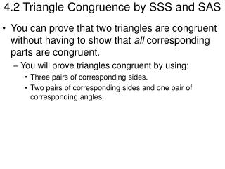 4.2 Triangle Congruence by SSS and SAS