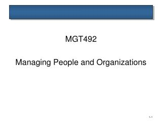 MGT492 Managing People and Organizations