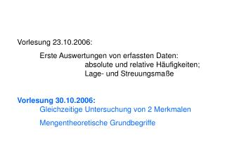 Vorlesung 23.10.2006: