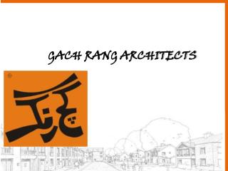 GACH RANG ARCHITECTS