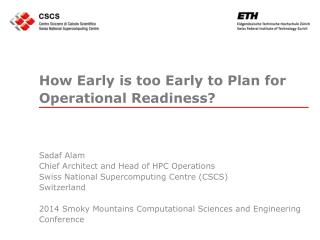 How Early is too Early to Plan for Operational Readiness?
