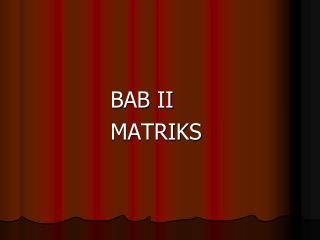 BAB II  MATRIKS